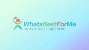 WhatsBestforMe, Inc. Launches Higher Education's First Student Recruitment Platform to Match Learners of All Ages with Appropriate Post-Secondary Schools